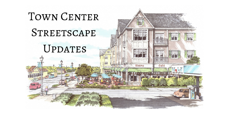 Town Center Streetscape Updates